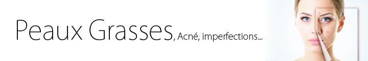 Peau grasses acnéique & imperfection parapharmacie hyperpara